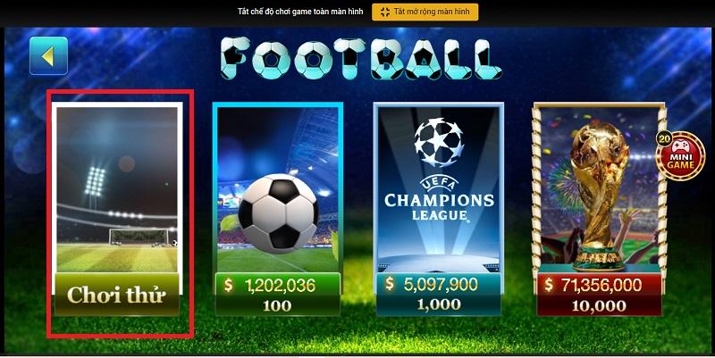 Football được phép chơi thử